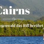 Reisebericht Cairns